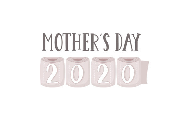 Mother's Day 2020 Mother's Day Craft Cut File By Creative Fabrica Crafts