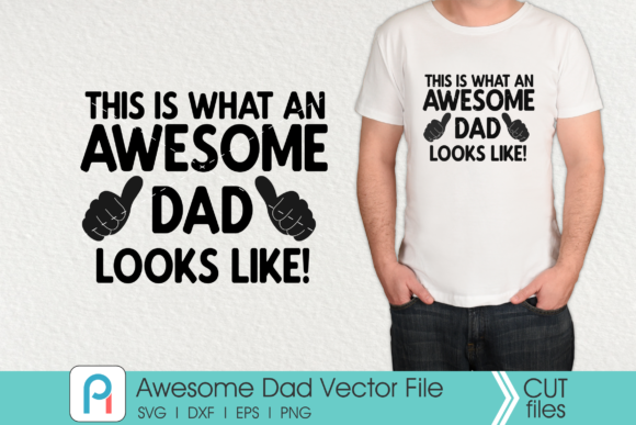 Download Free 1 Awesome Father Svg Designs Graphics for Cricut Explore, Silhouette and other cutting machines.