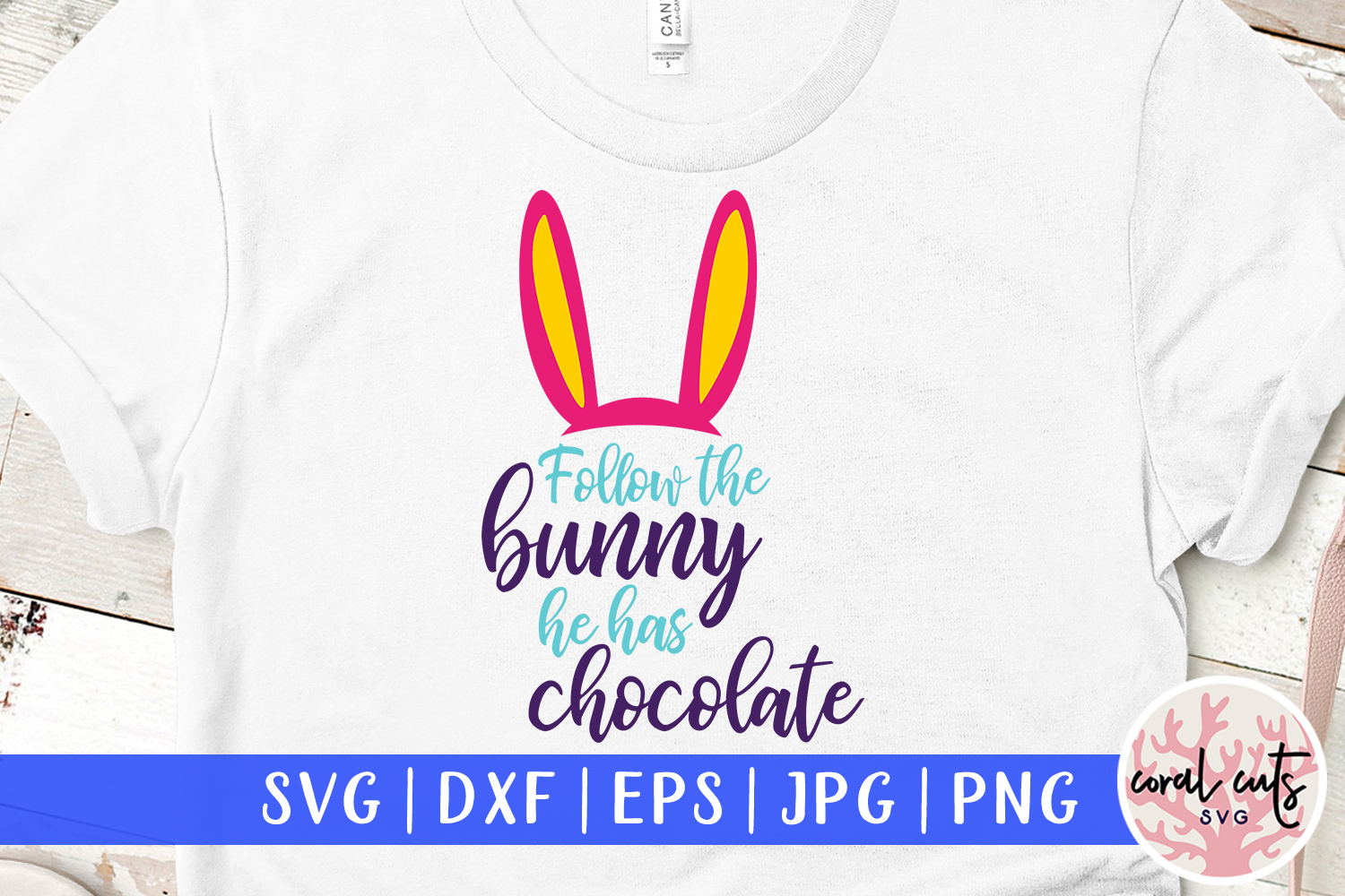 Download Free Follow The Bunny He Has Chocolate Graphic By Coralcutssvg for Cricut Explore, Silhouette and other cutting machines.