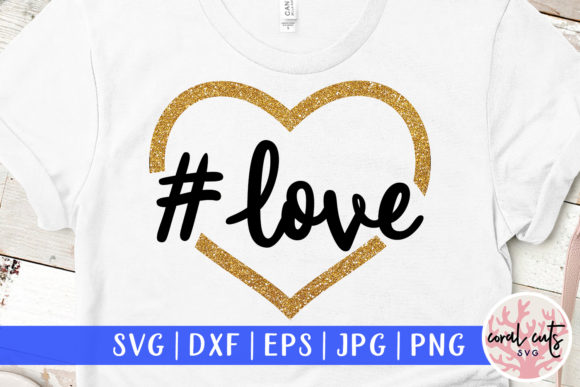 Download Free Love Hashtag Svg Cut File Graphic By Coralcutssvg Creative Fabrica for Cricut Explore, Silhouette and other cutting machines.