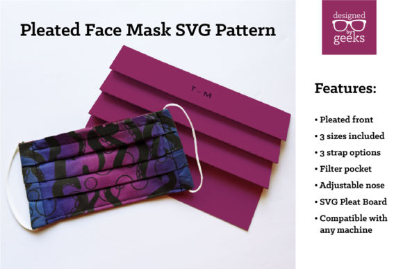 Download Free Pleated Face Mask Sewing Pattern Graphic By Designedbygeeks for Cricut Explore, Silhouette and other cutting machines.