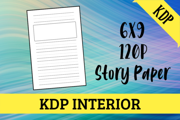 Print on Demand: Story Paper   KDP Interior Graphic KDP Interiors By KDP Mastermind