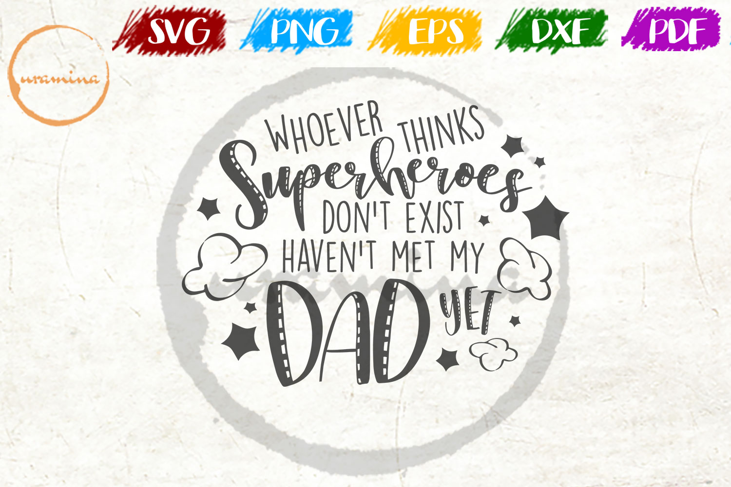 Download Free Whoever Thinks Superheroes Don T Exist Graphic By Uramina for Cricut Explore, Silhouette and other cutting machines.