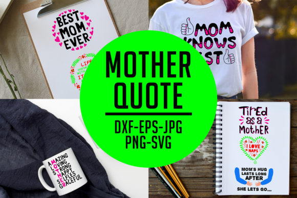 Download Free 10 Mother S Day Quotes Graphic By Tosca Digital Creative Fabrica for Cricut Explore, Silhouette and other cutting machines.