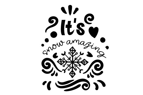 It's Snow Amazing Winter Craft Cut File By Creative Fabrica Crafts - Image 2