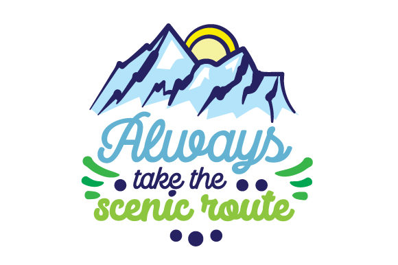 Always Take the Scenic Route Travel Craft Cut File By Creative Fabrica Crafts - Image 1