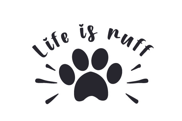 Life is Ruff Hunde Plotterdatei von Creative Fabrica Crafts