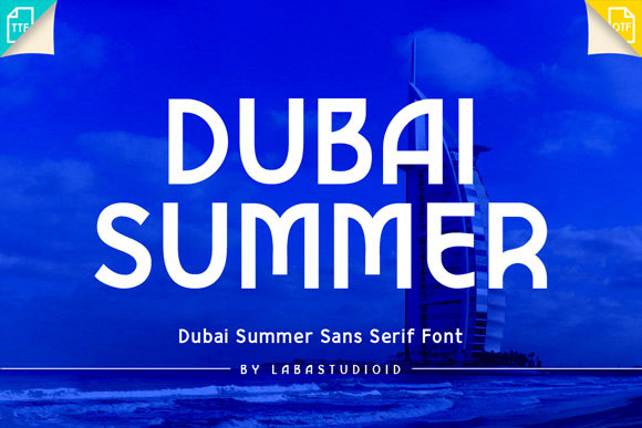 Download Free Dubai Summer Font By Labastudioid Creative Fabrica for Cricut Explore, Silhouette and other cutting machines.