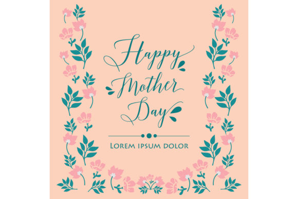 Download Free Elegant Happy Mother Day Greeting Cards Graphic By Stockfloral for Cricut Explore, Silhouette and other cutting machines.