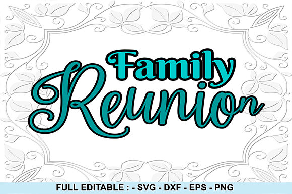 Print on Demand: Famili Reunion Graphic Crafts By creativesya