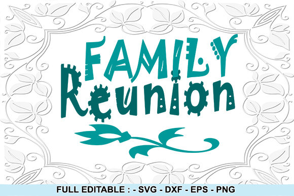 Print on Demand: Family Reunion Graphic Crafts By creativesya