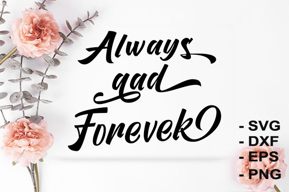 Download Free Forever Graphic By Creativesya Creative Fabrica for Cricut Explore, Silhouette and other cutting machines.