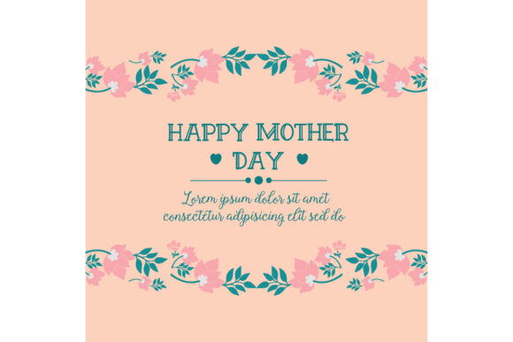 Download Free Happy Mother Day Greeting Card Design Graphic By Stockfloral for Cricut Explore, Silhouette and other cutting machines.