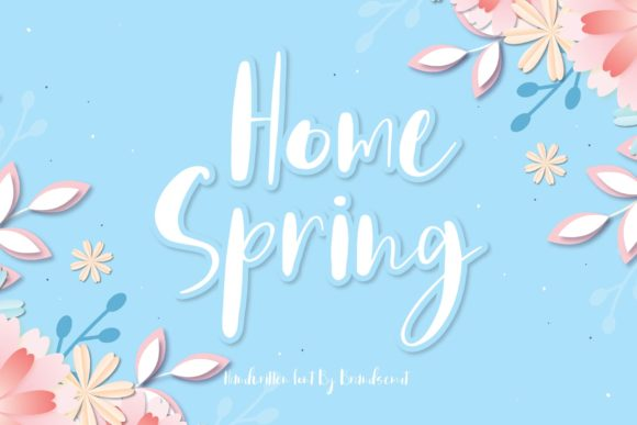 Print on Demand: Home Spring Script & Handwritten Font By BrandSemut