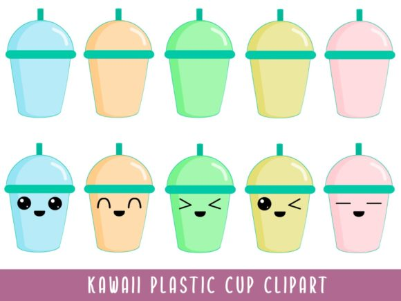 Kawaii Plastic Cup ClipArt Graphic Illustrations By Happy Kiddos
