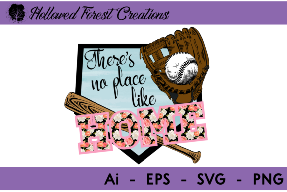 No Place Like Home - Baseball Graphic Illustrations By hollowedforestcreations
