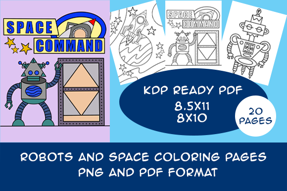 Print on Demand: Robots N Space Coloring Pages KDP Ready Graphic Coloring Pages & Books Kids By Designs By David