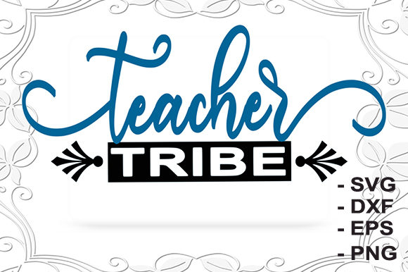 Print on Demand: Teacher Tribe Motivation Graphic Crafts By creativesya