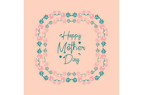 Download Free Unique Decor Of Haooy Mother Day Card Graphic By Stockfloral for Cricut Explore, Silhouette and other cutting machines.