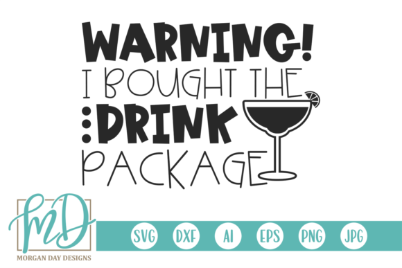 Print on Demand: Warning I Bought the Drink Package Graphic Crafts By Morgan Day Designs