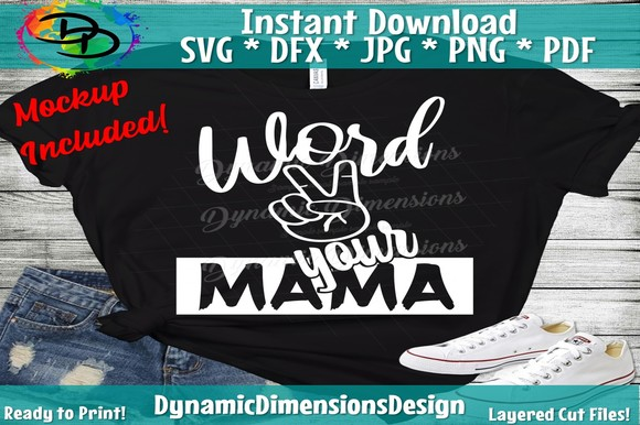 Download Free Word To Your Mother Mama Mom Kids Graphic By SVG Cut Files