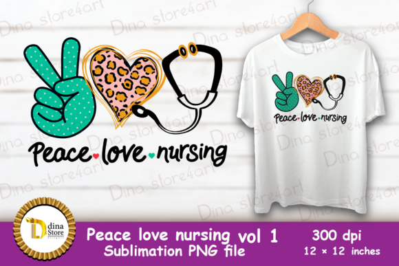 Print on Demand: Peace Love Nursing Vol 1 Graphic Crafts By dina.store4art