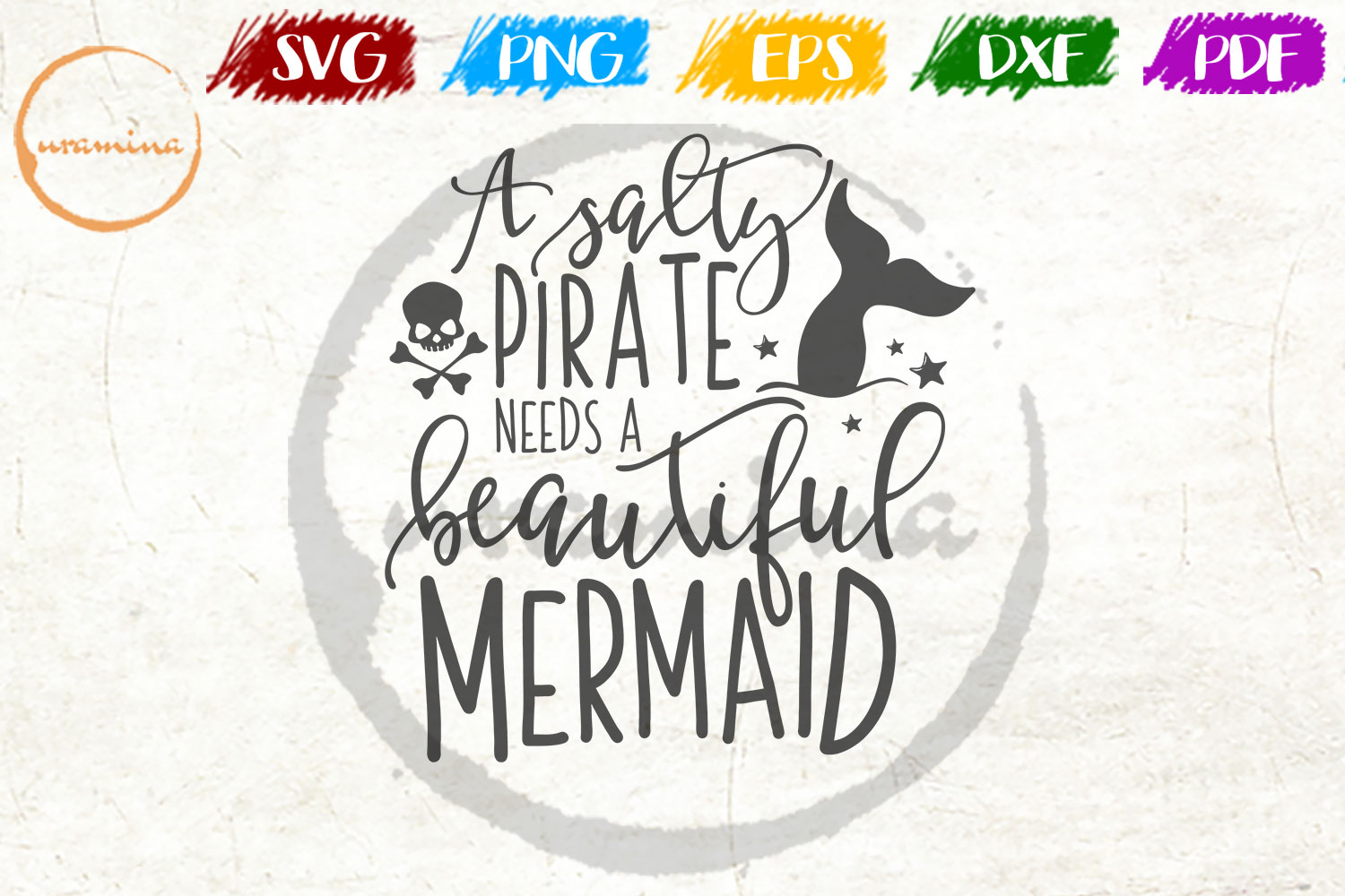 Download Free A Salty Pirate Needs A Beautiful Mermaid Graphic By Uramina for Cricut Explore, Silhouette and other cutting machines.