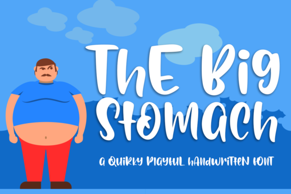 Print on Demand: Big Stomach Script & Handwritten Font By Haksen