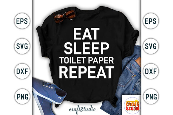Print on Demand: Eat Sleep Toilet Paper Repeat Design Graphic Print Templates By CraftStudio - Image 1