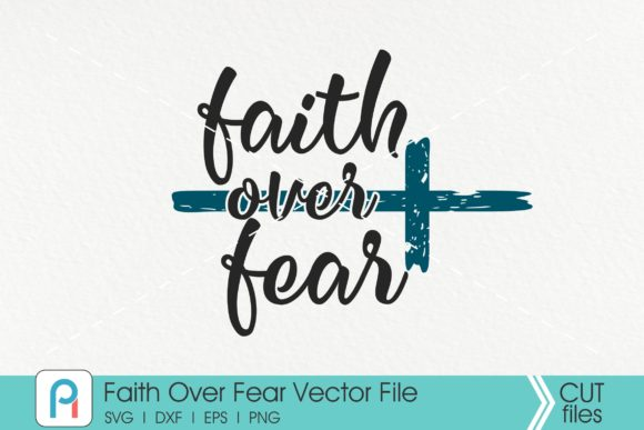 Download Free Faith Over Fear Faith Easter Graphic By Pinoyartkreatib for Cricut Explore, Silhouette and other cutting machines.