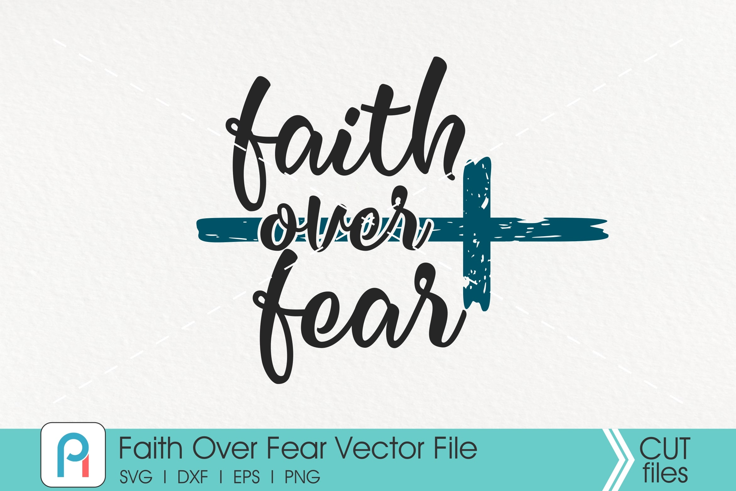 Download Free Faith Over Fear Faith Easter Graphic By Pinoyartkreatib Creative Fabrica for Cricut Explore, Silhouette and other cutting machines.