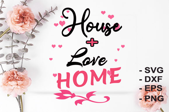 Print on Demand: Home House Graphic Crafts By creativesya