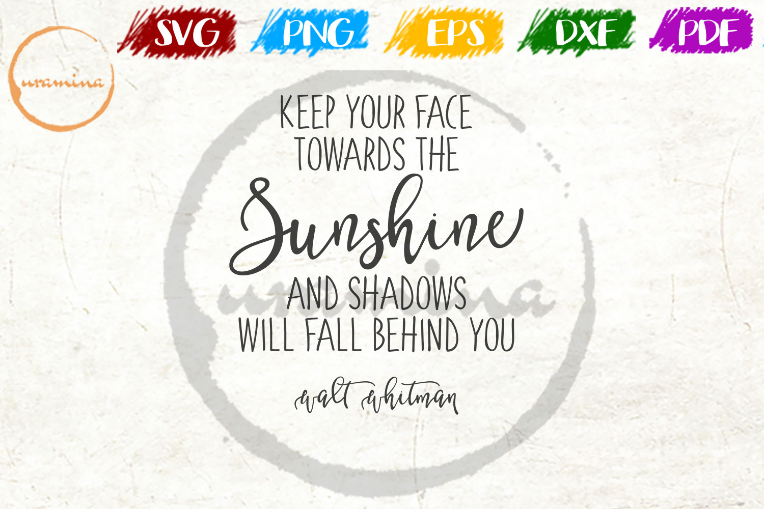 Download Free Keep Your Face Towards The Sunshine Graphic By Uramina Creative Fabrica for Cricut Explore, Silhouette and other cutting machines.