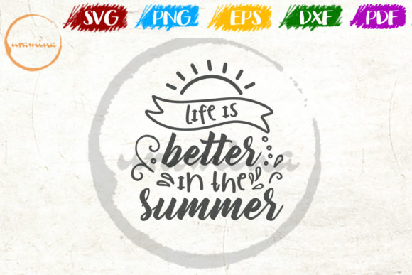 Download Free Life Is Better In The Summer Graphic By Uramina Creative Fabrica for Cricut Explore, Silhouette and other cutting machines.