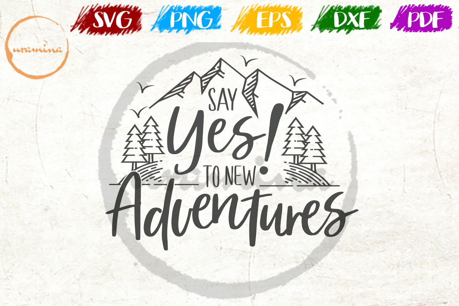 Say Yes To New Adventures Graphic By Uramina Creative Fabrica