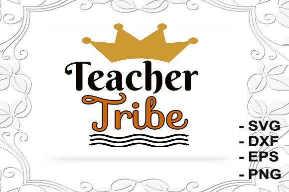 Print on Demand: Teacher Tribe Graphic Crafts By creativesya