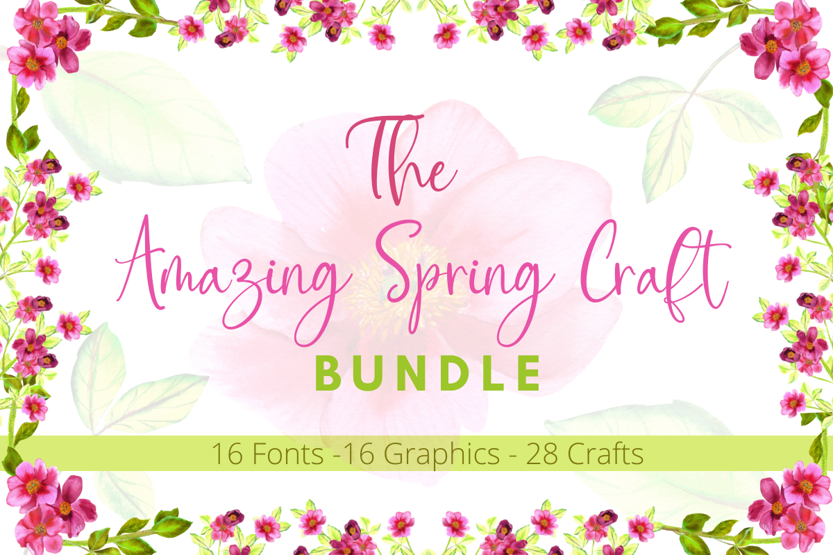 Download Free The Amazing Spring Craft Bundle Bundle Creative Fabrica for Cricut Explore, Silhouette and other cutting machines.