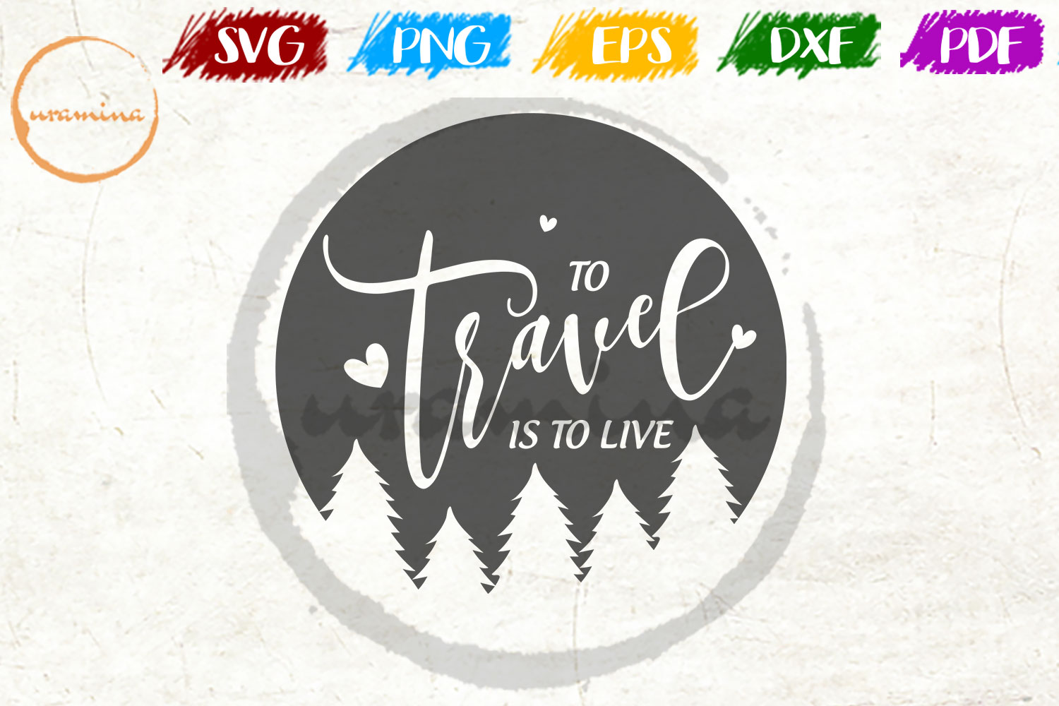 Download Free To Travel Is To Live Graphic By Uramina Creative Fabrica for Cricut Explore, Silhouette and other cutting machines.