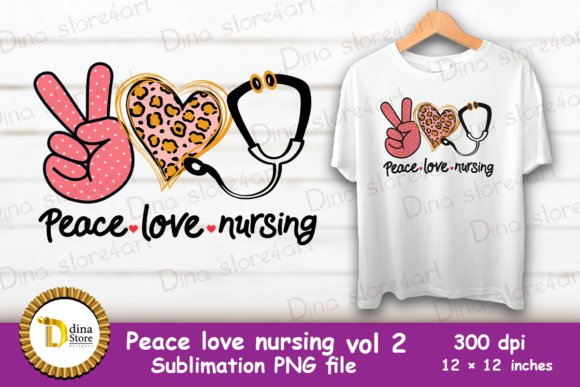 Print on Demand: Peace Love Nursing Vol 2   Graphic Crafts By dina.store4art