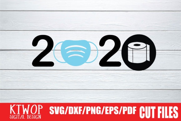 Download Free 2020 Toilet Paper Graphic By Ktwop Creative Fabrica for Cricut Explore, Silhouette and other cutting machines.