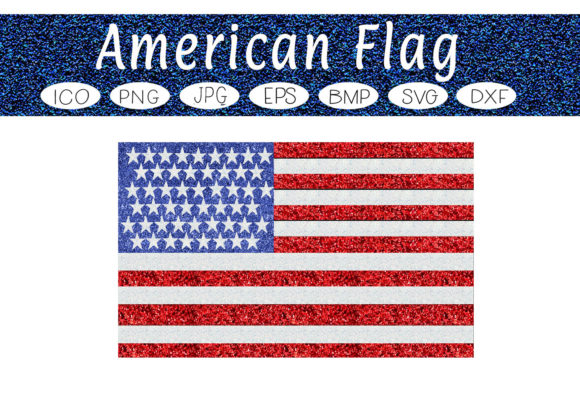 Download Free American Flag Glitter Graphic By Capeairforce Creative Fabrica for Cricut Explore, Silhouette and other cutting machines.