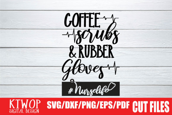 Download Free Coffee Scrubs And Rubber Gloves 2020 Graphic By Ktwop Creative for Cricut Explore, Silhouette and other cutting machines.