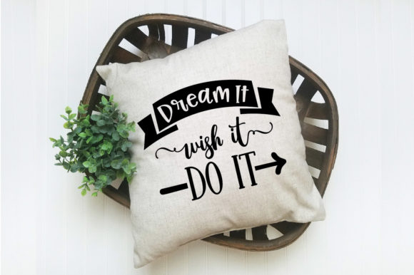 Download Free Dream It Wish It Do It Svg Cut File Graphic By Oldmarketdesigns SVG Cut Files