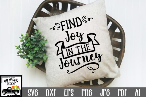 Find Joy in the Journey SVG Cut Files