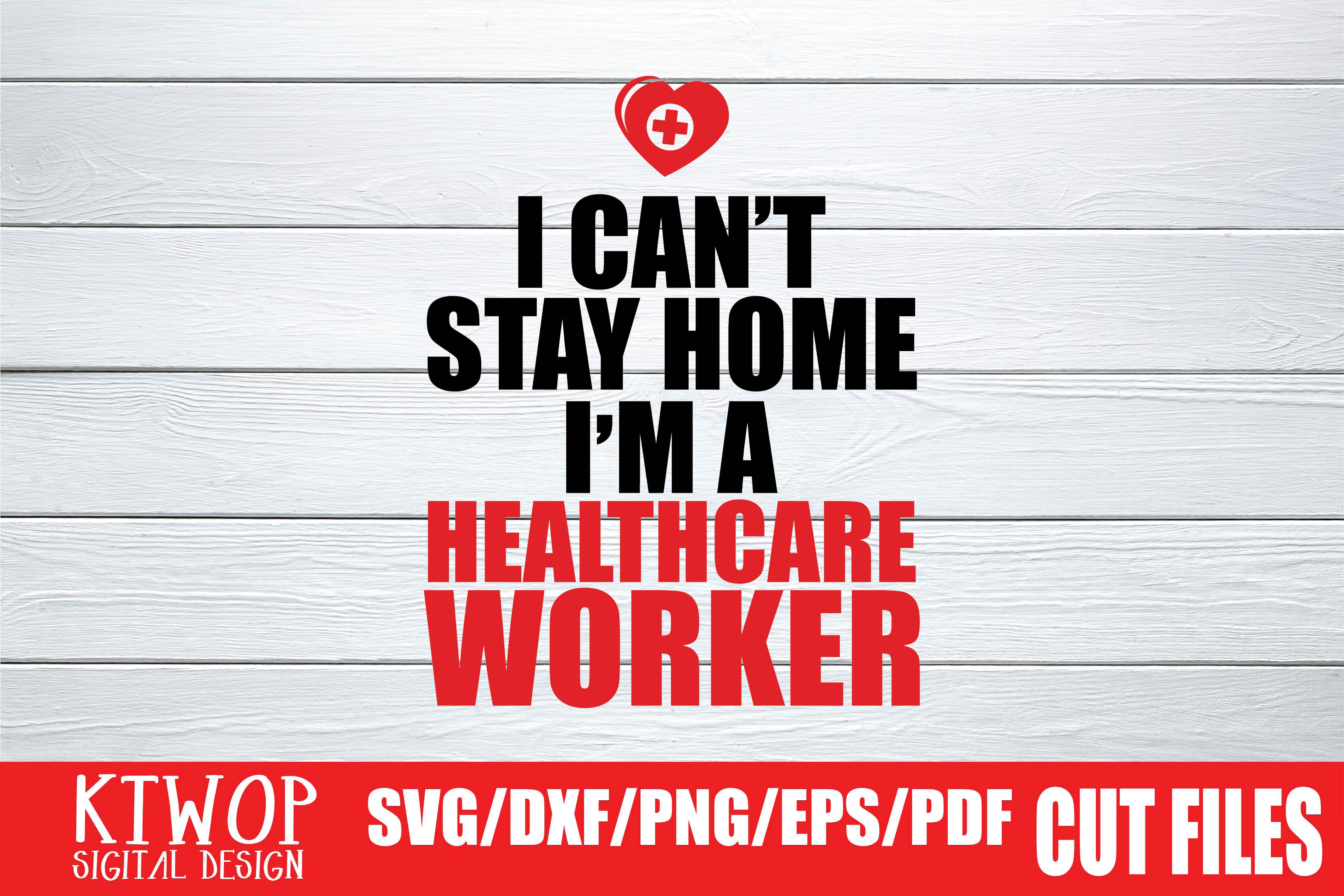 Download Free I Can T Stay Home Healthcare Worker 2020 Grafico Por Mr Pagman for Cricut Explore, Silhouette and other cutting machines.