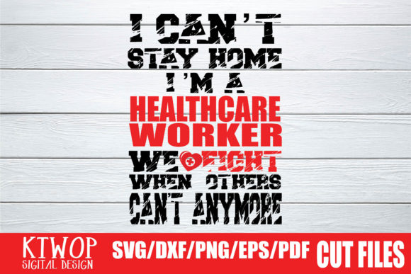 Download I Can't Stay Home Healthcare Worker 2020
