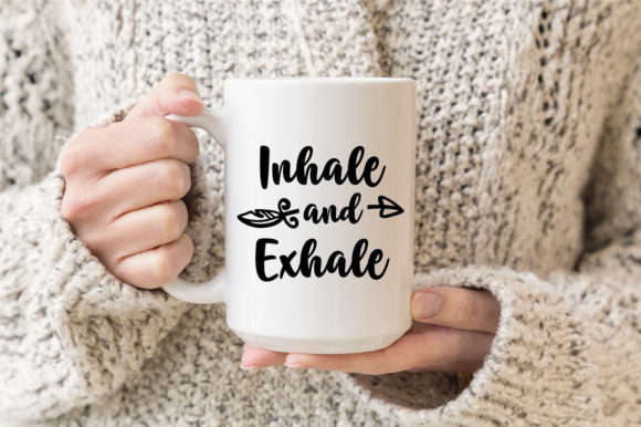 Download Free Inhale And Exhale Graphic By Oldmarketdesigns Creative Fabrica for Cricut Explore, Silhouette and other cutting machines.