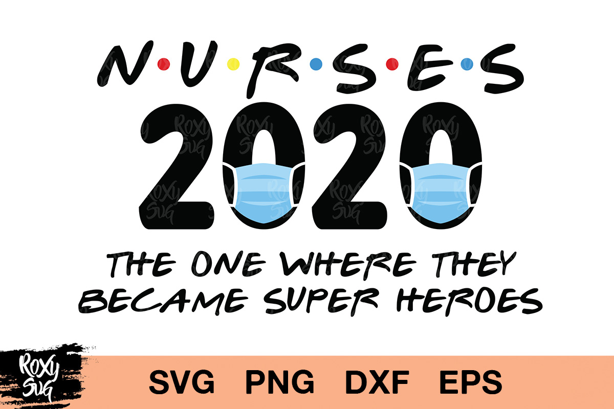 Download Free Nurse 2020 Graphic By Roxysvg26 Creative Fabrica for Cricut Explore, Silhouette and other cutting machines.