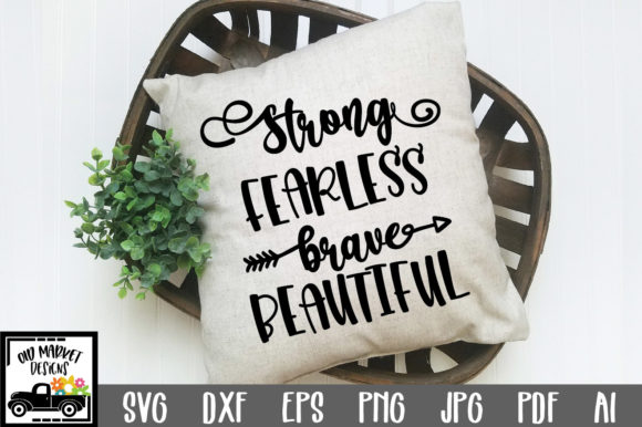 Download Strong Fearless Brave Beautiful