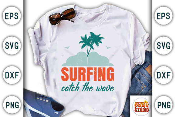 Print on Demand: Surfing Catch the Wave, Summer/beach Graphic Print Templates By CraftStudio